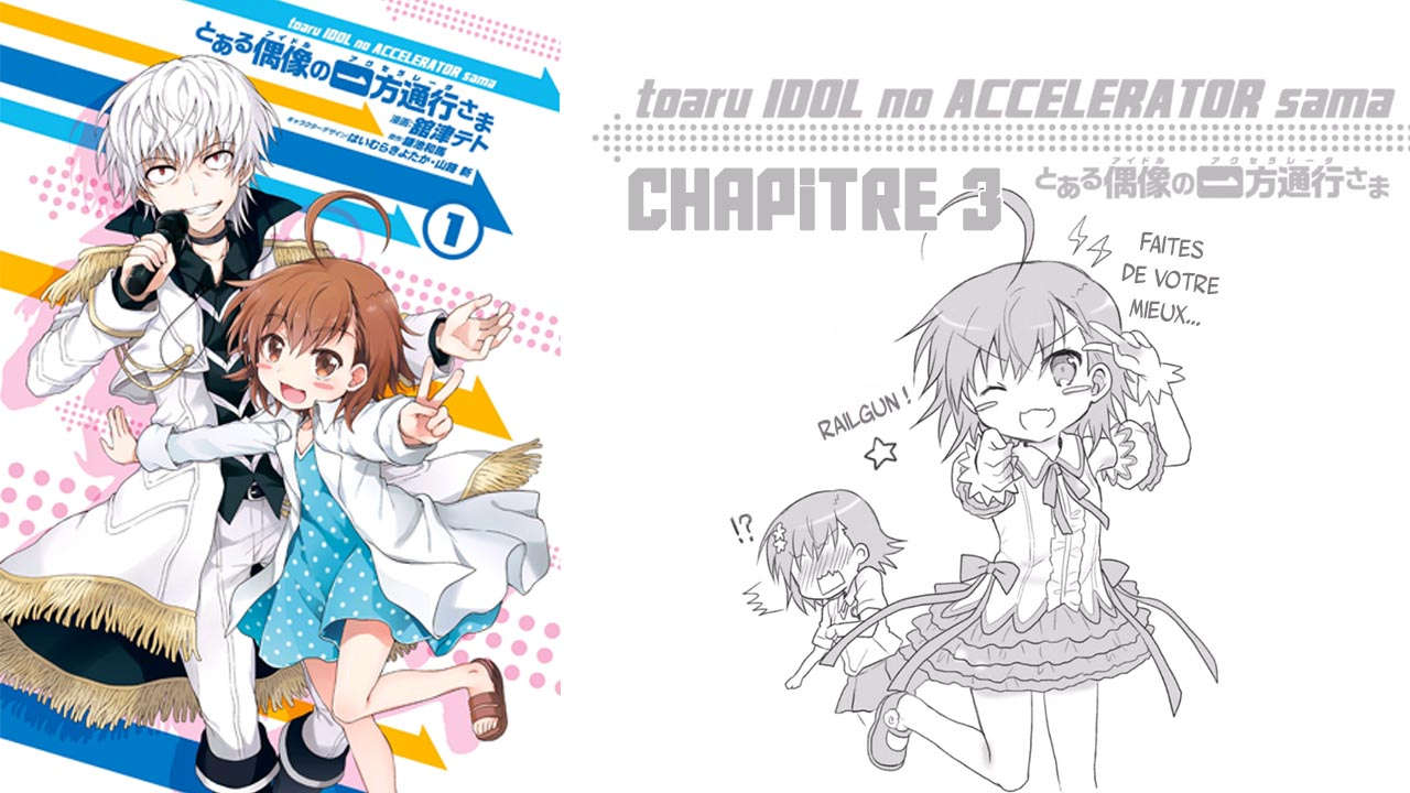 Toaru Idol no Accelerator-sama – Chapitre 3