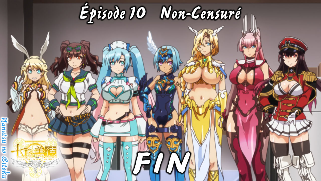 Nanatsu no Bitoku 10 (Fin) – La chambre des Anges + BATCH