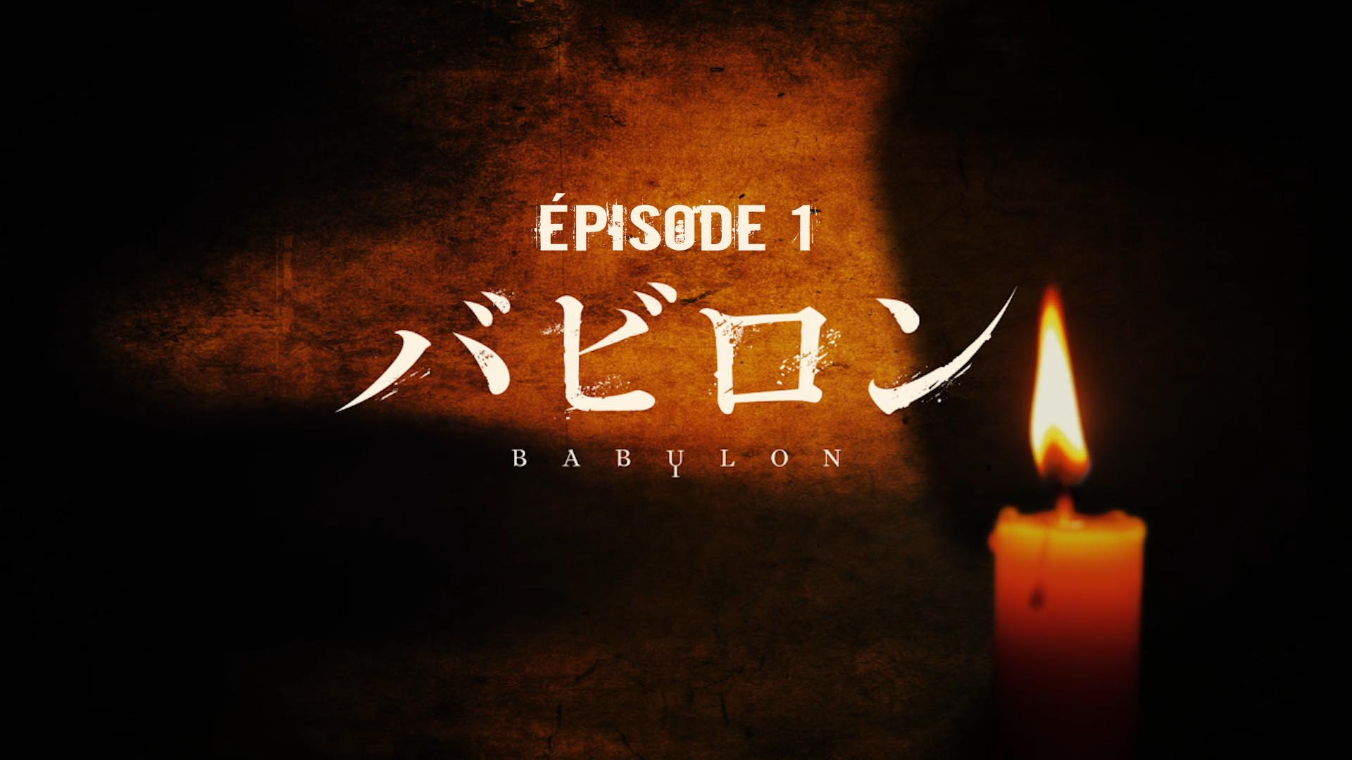 Babylon – Épisode 01